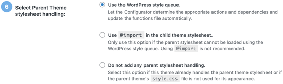 Choose How the Parent Theme Stylesheet Will Be Accessed