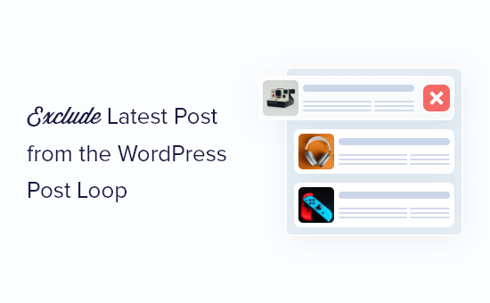 How to exclude latest post from the WordPress post loop
