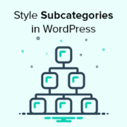 How to Hide or Style Your Subcategories in WordPress