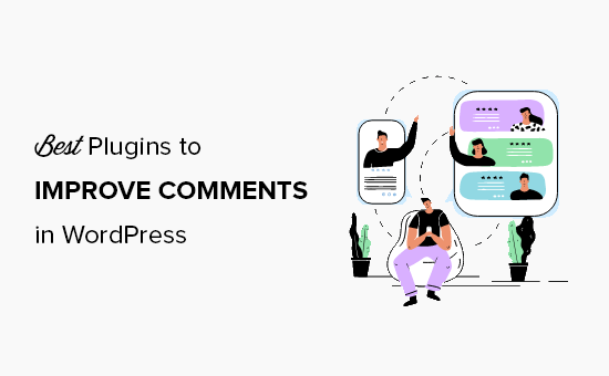 16 Best Plugins to Improve WordPress Comments (2021)