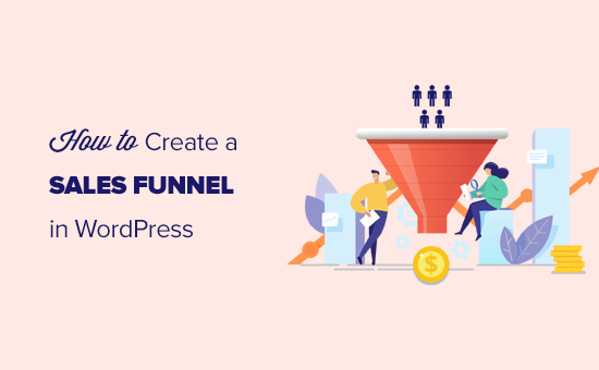 Creating effective sales funnel in WordPress for higher conversions
