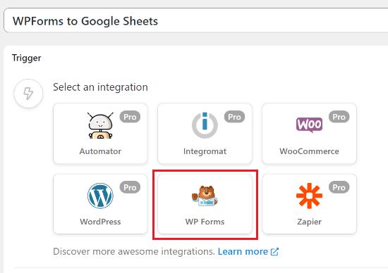 Select WPForms as the Trigger integration
