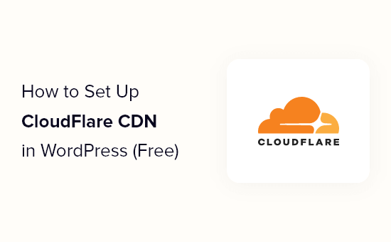 How to setup Cloudflare free CDN in WordPress (step by step)