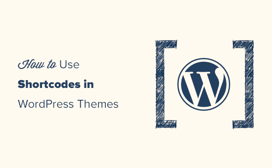 Easily use shortcodes in WordPress themes