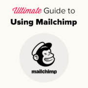 Ultimate Guide to Using Mailchimp and WordPress (2021)