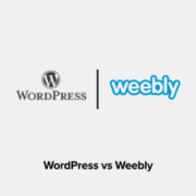 WordPress vs Weebly – Which Is Better? (Comparison)