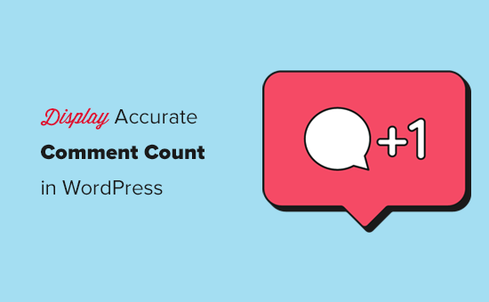Display accurate comment count in WordPress