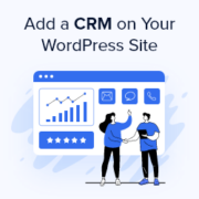 How to Add a CRM on Your WordPress Site and Get More Leads