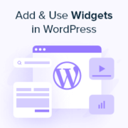 How to Add and Use Widgets in WordPress (Step by Step)