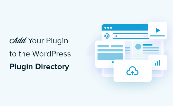 How to Add Your Plugin to the WordPress Plugin Directory