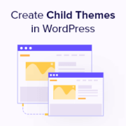 How to Create a WordPress Child Theme (Beginner's Guide)