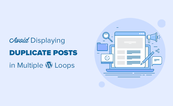 Avoding duplicate posts when working with multiple WordPress loops