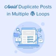 How to Avoid Duplicate Post Display with Multiple Loops in WordPress