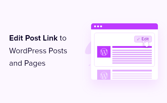 How to add an edit post link to WordPress posts and pages