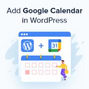 How to Add a Google Calendar in WordPress (Step by Step)