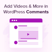 How to Add Videos and More in WordPress Comments with oEmbed