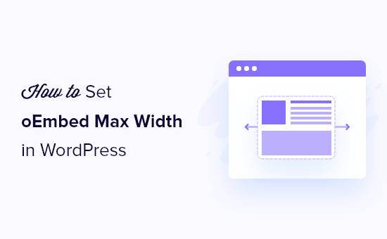 Setting oEmbed maximum width in WordPress