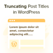 How to Automatically Truncate Blog Post Titles in WordPress