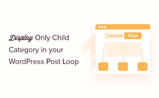 Showing only child categories inside WordPress post loop