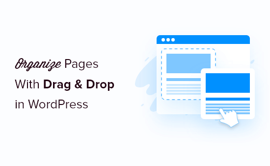 Organize Pages with Drag and Drop in WordPress
