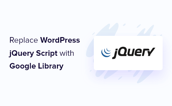 Replacing the WordPress jQuery with Google library